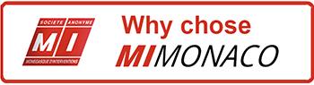 Why chose MI Monaco